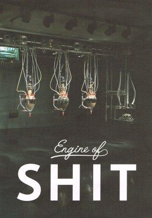 engine of shit